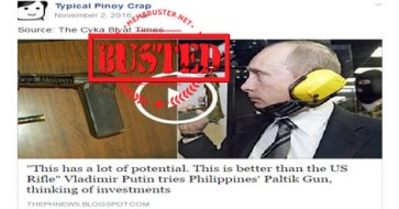 Busted: Putin called PH paltik gun 'better than US rifle'? It's a satirical article!