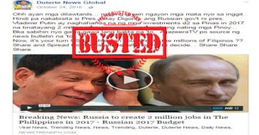 Busted: Russia's 2017 budget include creating 2 million jobs in PH? It's fake news!