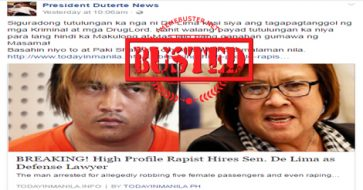Busted: High profile rapist hired De Lima as lawyer? Story is a hoax!