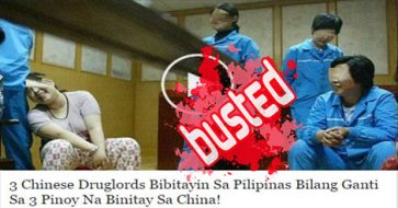 Busted: Reports about death penalty for Chinese, PH prisoners as retribution are MISLEADING!