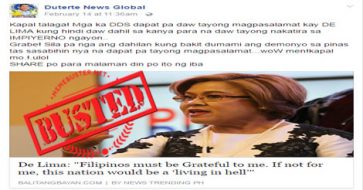 "Busted: De Lima said Filipinos must be grateful to her for not making PH ""hell""? It's a hoax!"