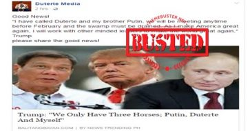 """Busted: Trump called himself, Putin and Duterte as the three horses, the """"best three""""? HOAX ALERT!"""