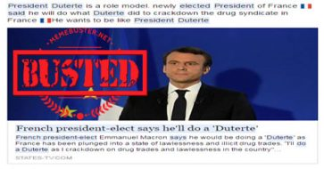 Busted: French president-elect Macron said he'll do a Duterte to fight drugs and lawlessness? Fake news!