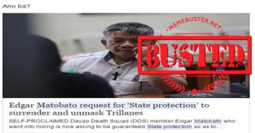 Busted: Matobato is asking for state protection against Trillanes? It's fake news!