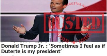 Busted: Donald Trump Jr. said he sometimes felt as though Duterte is his president? It's fake news!