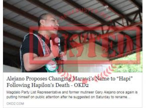 Busted: Alejano proposed to change Marawi's name to 'Hapi' after Hapilon? No, he didn't!