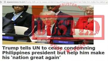 Busted: Trump tells UN to cease condemning PH? Fake news alert!