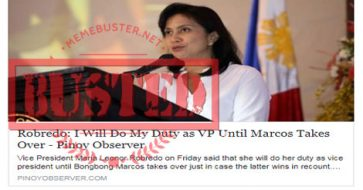 Busted: Robredo said she'll do her duty as VP until Marcos takes over? It's fake news!