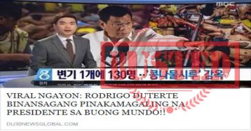 Busted: Duterte binansagang pinakamagaling na president sa buong mundo? Korean news has no subtitles, was first posted in August 2016