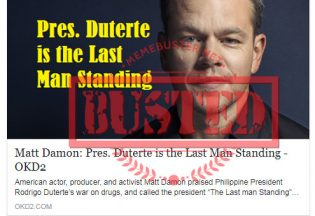 Busted: Matt Damon said Duterte is the last man standing? He didn't say that!